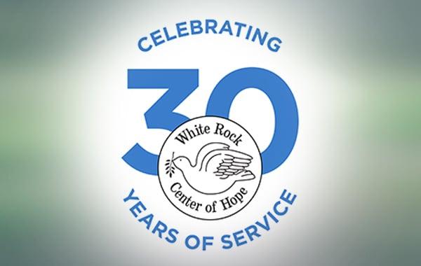 White Rock Center of Hope Celebrating 30 Years